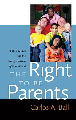 The Right to Be Parents