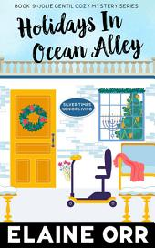 Holidays in Ocean Alley: Special to the Jolie Gentil Series