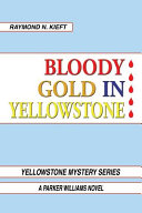 Bloody Gold in Yellowstone PDF