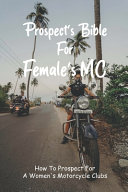 Prospect's Bible For Female's MC