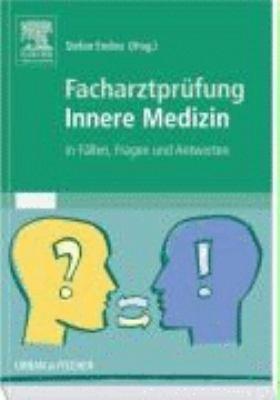 Facharztpr  fung innere Medizin in F  llen  Fragen und Antworten PDF