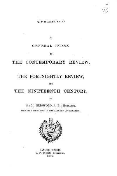 Download A general index to The contemporary Review  The fortnightly Review  and The nineteenth Century Book