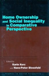 Home Ownership and Social Inequality In a Comparative Perspective