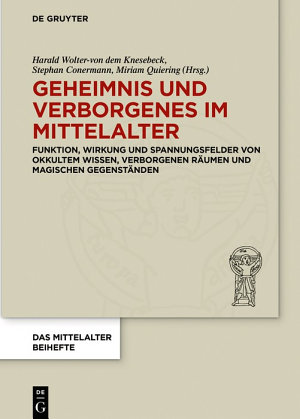 Geheimnis und Verborgenes im Mittelalter PDF