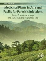 Medicinal Plants in Asia and Pacific for Parasitic Infections