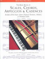 The Basic Book of Scales  Chords  Arpeggios   Cadences PDF