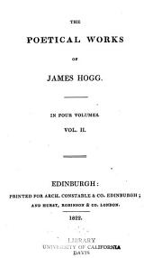 The Poetical Works of James Hogg: Volume 2
