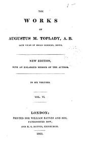 The Works of Augustus M. Toplady: Volume 6
