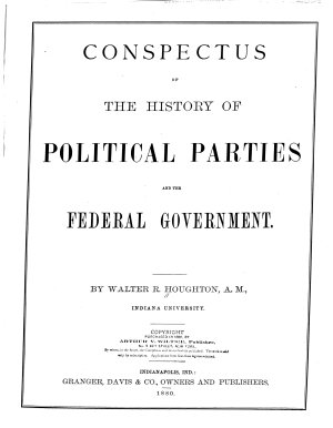 Conspectus of the History of Political Parties and the Federal Government PDF