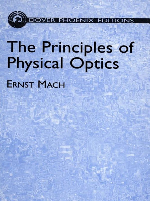 The Principles of Physical Optics PDF