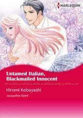 Untamed Italian, Blackmailed Innocent: Harlequin Comics