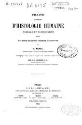Traité élémentaire d'histologie humaine normale et pathologique: précédé d'un exposé des moyens d'observer au microscope. Accompagné d'un atlas de 34 planches, Volume1