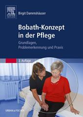 Bobath-Konzept in der Pflege: Grundlagen, Problemerkennung und Praxis, Ausgabe 2