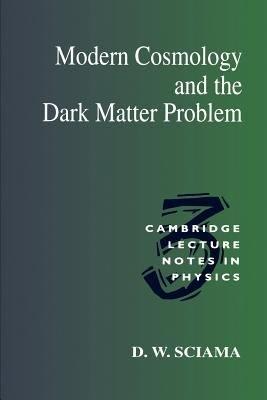 Modern Cosmology and the Dark Matter Problem