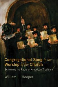 Congregational Song in the Worship of the Church PDF