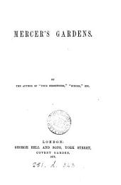 Mercer's gardens, by the author of 'Four messengers'.