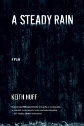 A Steady Rain: A Play