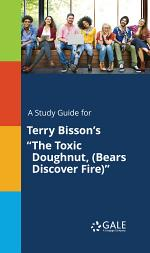A Study Guide for Terry Bisson's