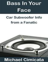 Bass In Your Face  Car Subwoofer Info from a Fanatic PDF