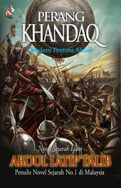Perang Khandaq: Dendam Tentera Ahzab
