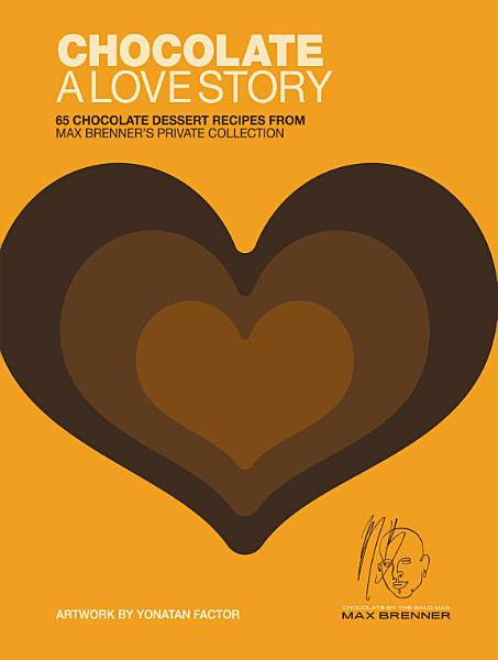 Download Chocolate  A Love Story Book