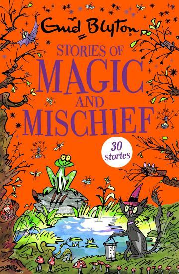 Stories of Magic and Mischief PDF
