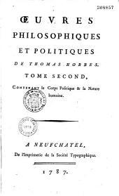 Oeuvres philosophiques et politiques...de Thomas Hobbes, contenant le corps politique et la nature humaine