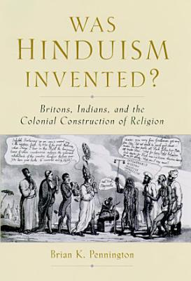 Was Hinduism Invented  PDF