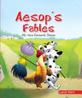 Aesop's Fables : All-Time Favourite Stories