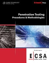 Penetration Testing: Procedures & Methodologies