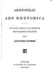 Ars rhetorica: cum nova codicis Ac et vetustae translations collatione