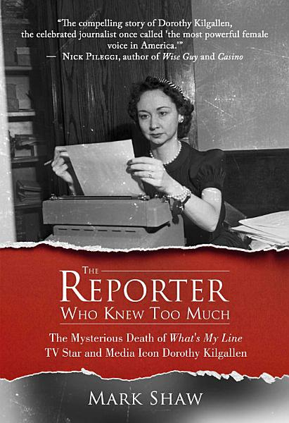 Download The Reporter Who Knew Too Much Book
