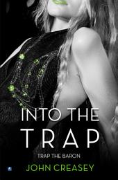 Into The Trap: (Writing as Anthony Morton)
