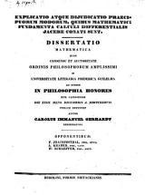 Explicatio atque dijudicatio praecipuorum modorum, quibus mathematici fundamenta calculi differentialis jacere conati sunt