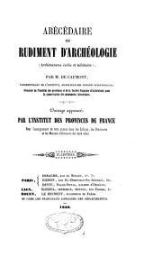 Abécédaire ou rudiment d'archéologie: Architectures civile et militaire, Volume2