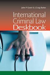 International Criminal Law Deskbook