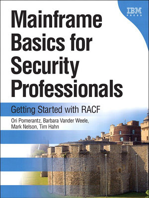 Mainframe Basics for Security Professionals PDF