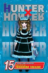 Hunter x Hunter, Vol. 15: Progress