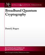 Broadband Quantum Cryptography