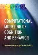 Computational Modeling of Cognition and Behavior PDF
