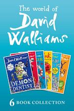The World of David Walliams: 6 Book Collection (The Boy in the Dress, Mr Stink, Billionaire Boy, Gangsta Granny, Ratburger, Demon Dentist) PLUS Exclusive Extras