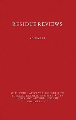 Residues of Pesticides and Other Contaminants in the Total Environment
