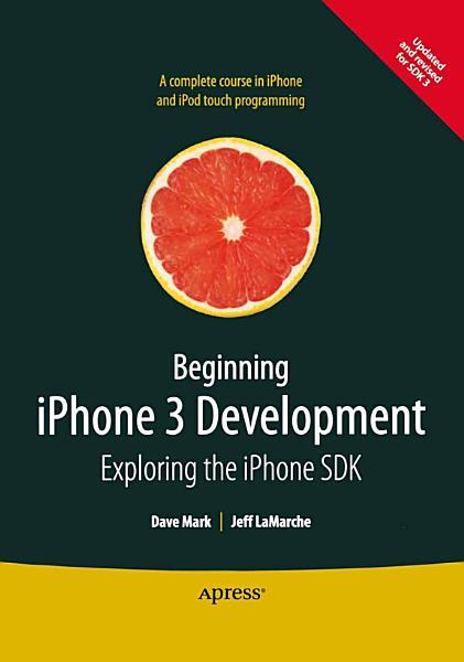 Beginning iPhone 3 Development PDF