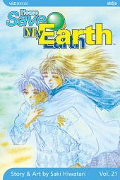 Please Save My Earth: Volume 21