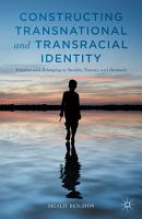 Constructing Transnational and Transracial Identity PDF