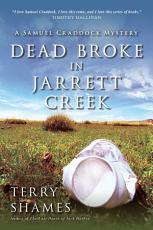 Dead Broke in Jarrett Creek PDF
