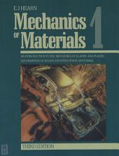 Mechanics of Materials Volume 1: An Introduction to the Mechanics of Elastic and Plastic Deformation of Solids and Structural Materials, Edition 3