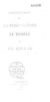 Constitution de la rose + croix: le temple et le Graal