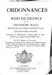 Ordonnances des roys de France de la troisième race: Ordonnances rendues depuis le mois d'avril 1474 jusqu'au mois de mars 1481. 1828