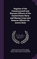 Register of the Commissioned and Warrant Officers of the United States Navy and Marine Corps and Reserve Officers on Active Duty PDF